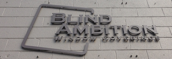 blind ambition outside sign